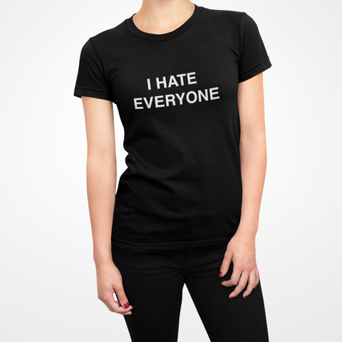 Image of I Hate Everyone Women's T-Shirt PG rated.