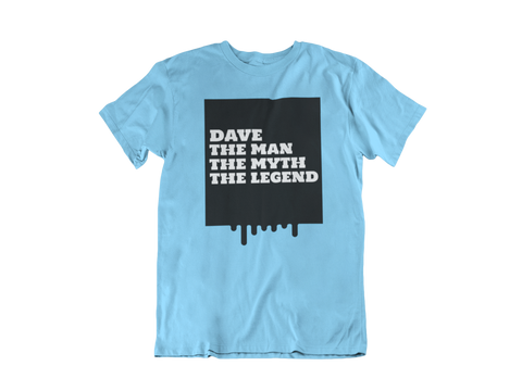 Image of The Man The Myth The Legend Custom T-Shirt