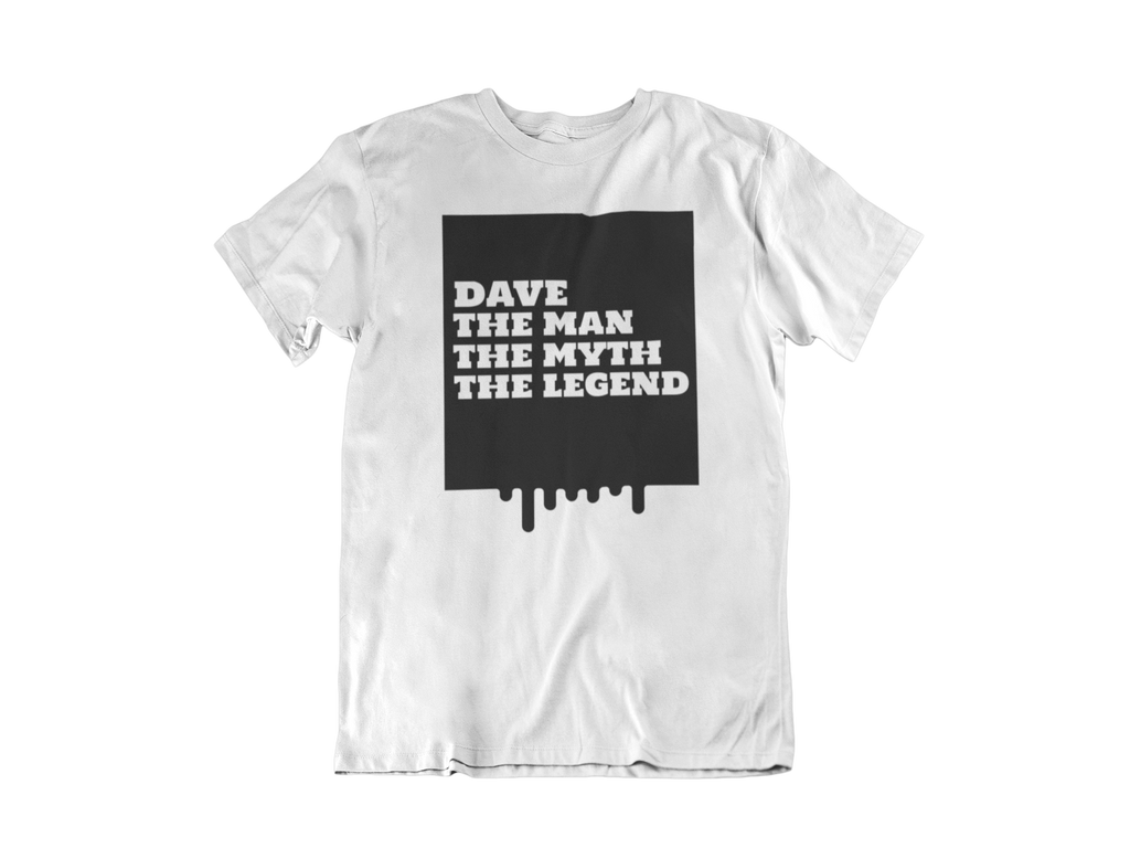The Man The Myth The Legend Custom T-Shirt