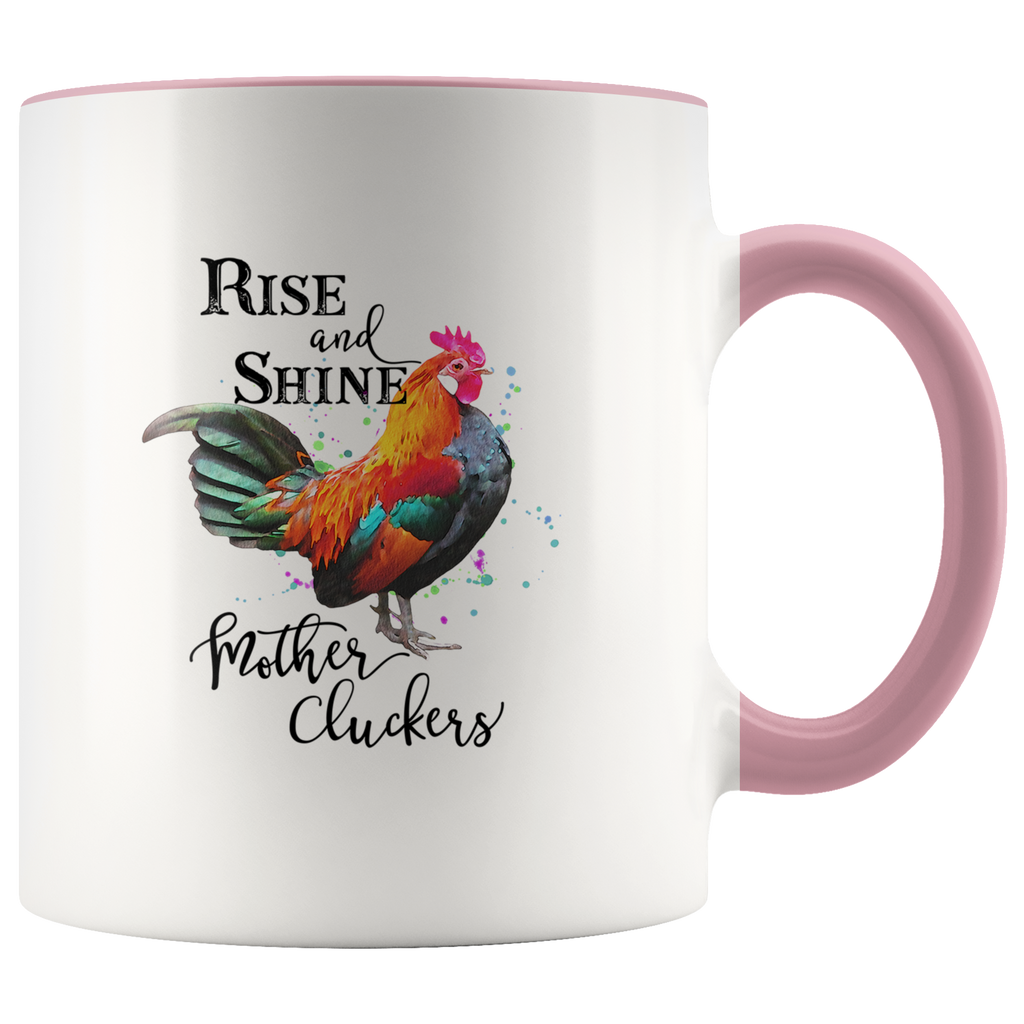 Rise & Shine Mother Cluckers Mug