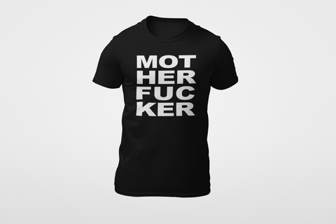 Image of Motherfucker T-Shirt