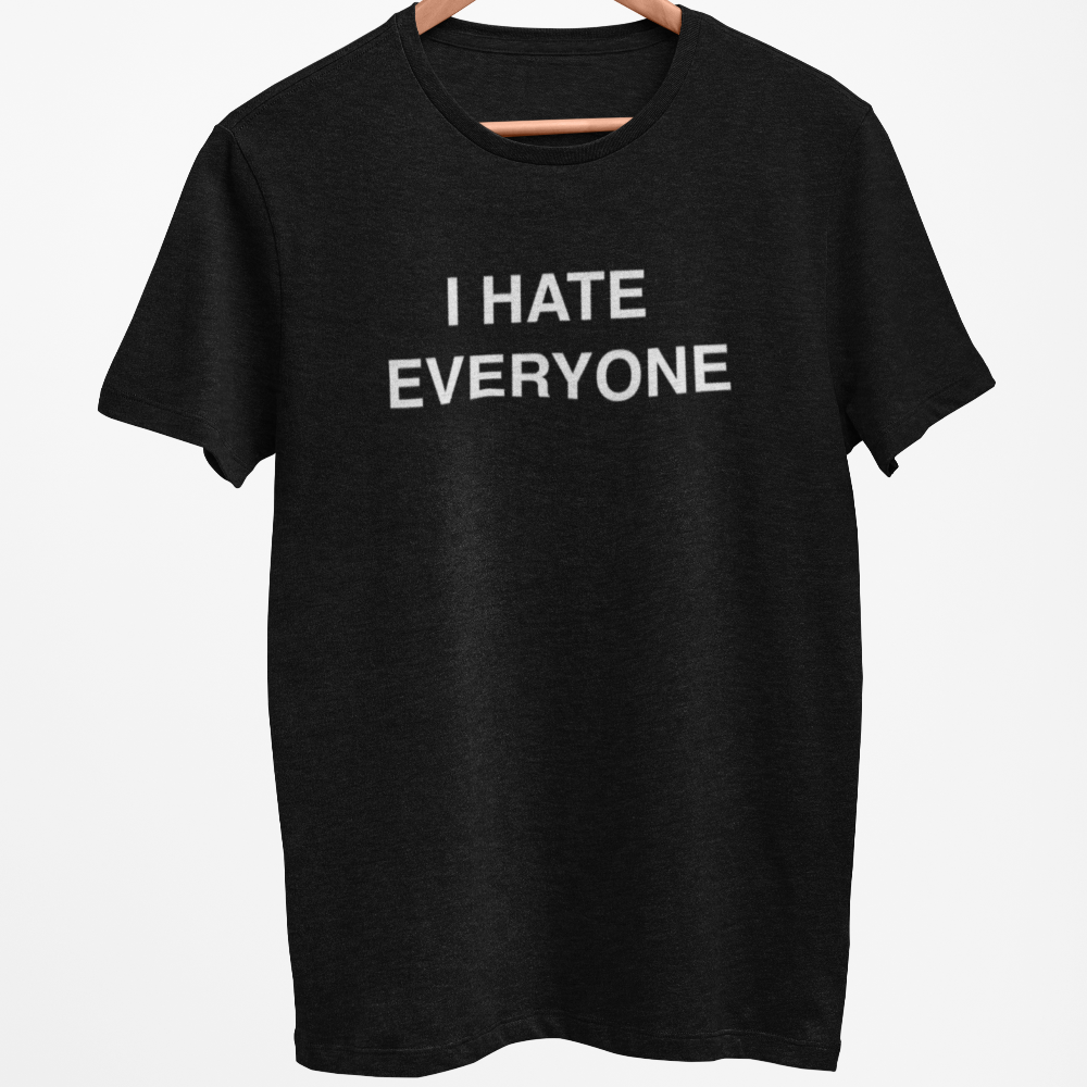 I Hate Everyone Men's/Unisex T-Shirt PG Rated