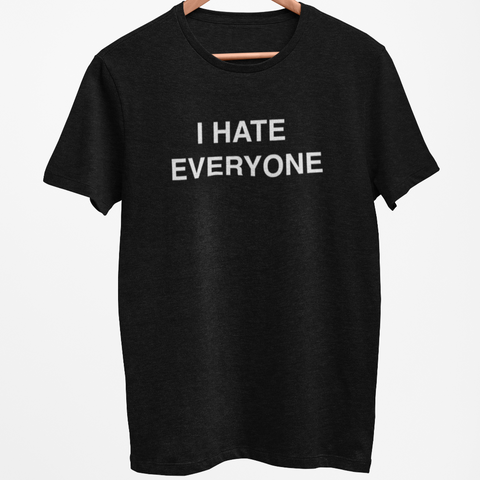 Image of I Hate Everyone Men's/Unisex T-Shirt PG Rated