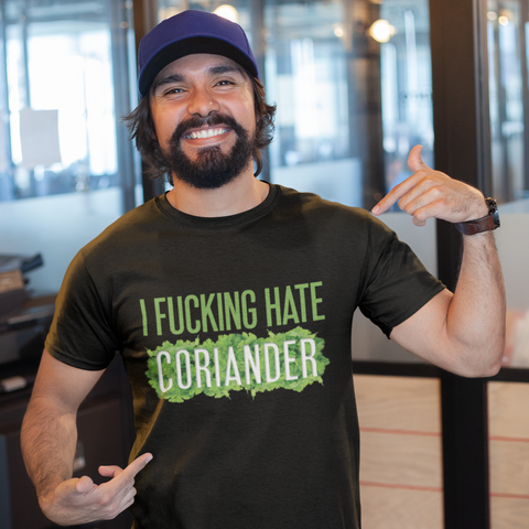 Image of I Fucking Hate Coriander T-Shirt