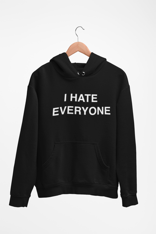 Image of I Hate Everyone  Unisex Hoodie