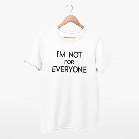 Image of I'm Not For Everyone Women's T-Shirt