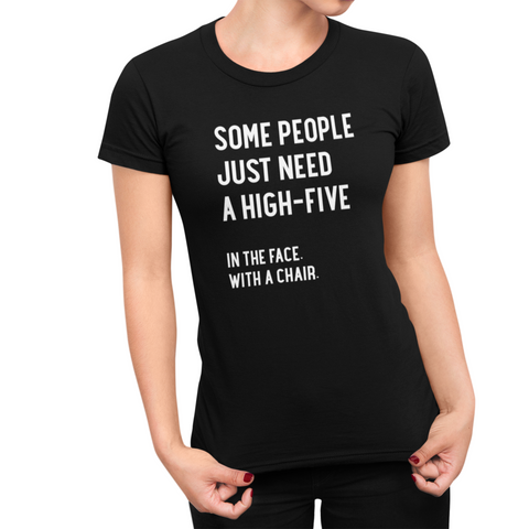 Image of Some People Need A High Five Women's T-Shirt