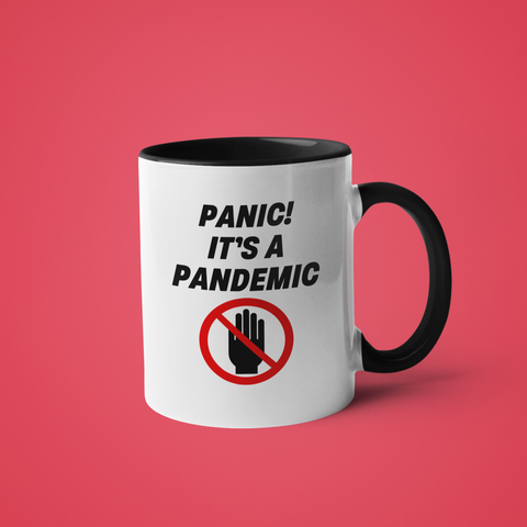 Image of Panic! It's a Pandemic. Social Distancing Coronavirus Mug