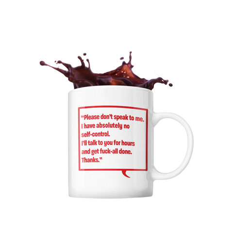 Image of Please Don't Speak To Me Office Mug
