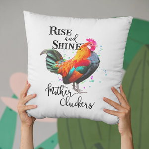 Rise & Shine Mother Cluckers Pillowcase