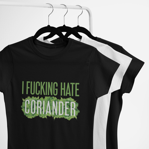Image of I Fucking Hate Coriander Women's T-Shirt
