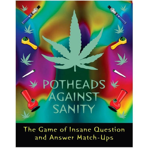Image of Potheads Against Sanity