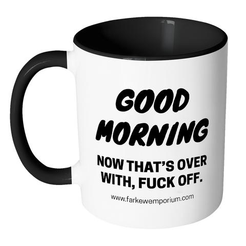 Image of Good Morning & Fuck Off Mug-Drinkware-Far Kew Emporium