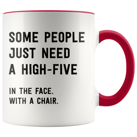 Image of Some People Just Need a High Five Mug