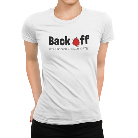 Image of Back Off, I'm Social Distancing Women's T-Shirt PG Version