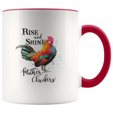 Image of Rise & Shine Mother Cluckers Mug