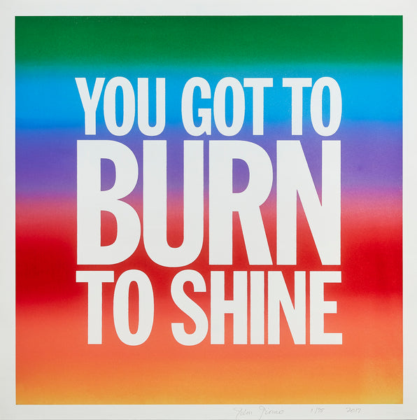 YOU GOT TO BURN TO SHINE (2017) by John Giorno