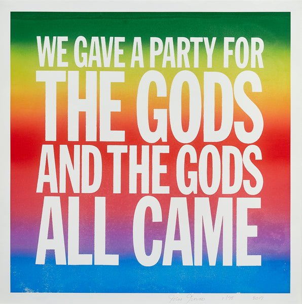 WE GAVE A PARTY FOR THE GODS AND THE GODS ALL CAME (2017) by John Giorno