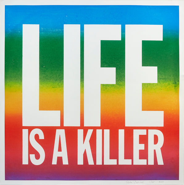 LIFE IS A KILLER (2017) by John Giorno