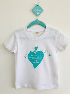 Wishfairy Short Sleeve T-Shirt (Who Needs a Fairy Godmother...I've got grandma! )