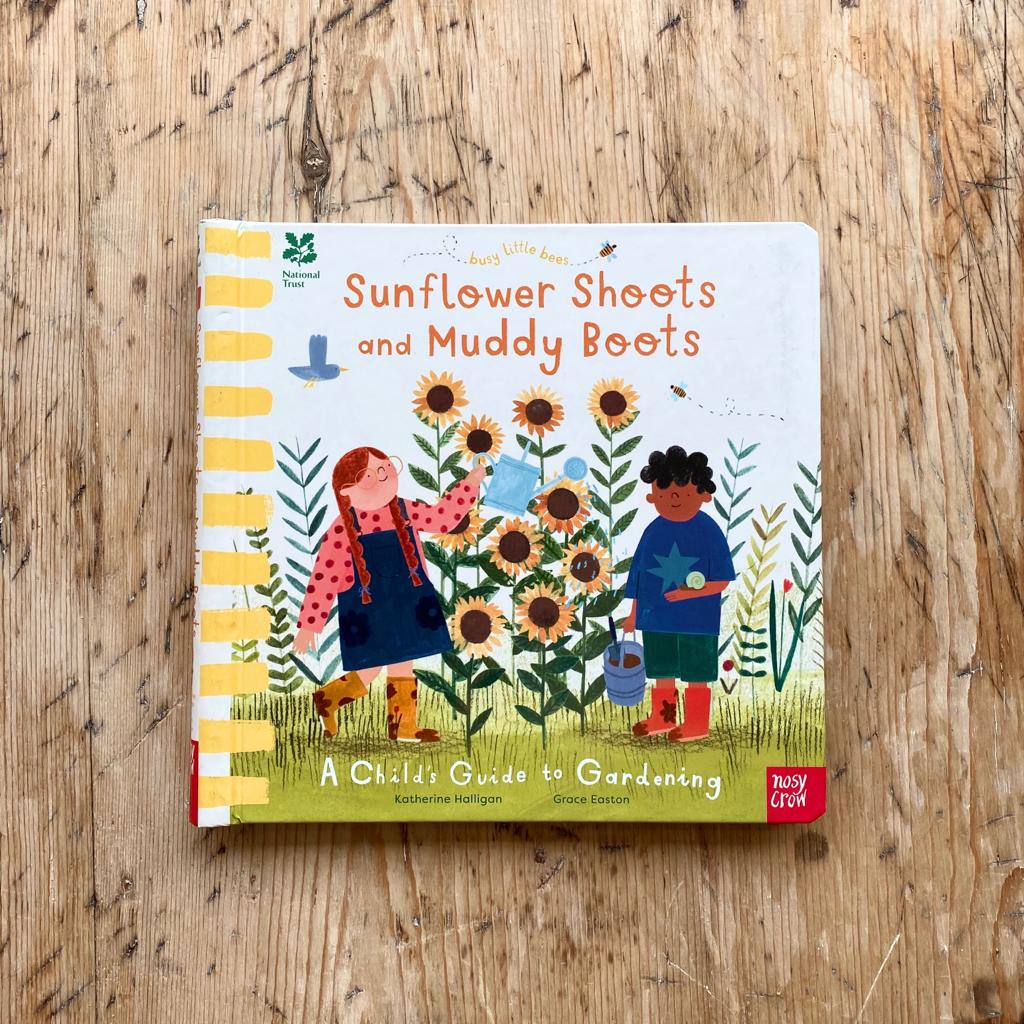 Nosy Crow Busy Little Bees Sunflower Shoots and Muddy Boots