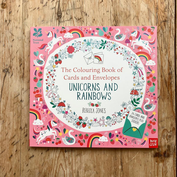 Nosy Crow The Colouring Book of Cards and Envelopes Unicorns and Rainbows