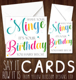 Shave Your Minge Because It's Your Birthday You Hairy Bitch ~ Greetings Card
