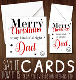 Dad Christmas Card Funny Daddy Xmas Gift From Son Daughter Hilarious Cheeky Kind Of Alright Joke Greetings