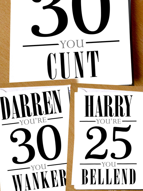 PERSONALISED Insulting You're 18 20 21 30 40 50 Cunt Twat Knob Bellend Wanker Birthday Card 18th 20th 21st 30th 40th 50th