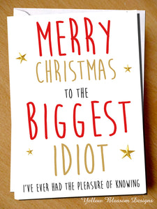 Funny Christmas Card Idiot Husband Boyfriend Friend Dad Brother Him Son Uncle