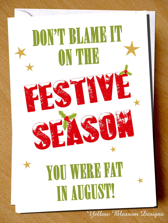 Funny Christmas Card Insulting Offensive Fat Best Friend Bestie Brother Husband Sister Mum Wife Joke Step Dad Daughter Son