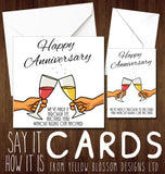 Happy Anniversary Greetings Card ~ Not Killed You Yet
