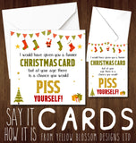Funnier Card But At Your Age You Could Piss Yourself ~ Christmas Greetings Card Xmas