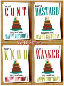 Insult Birthday Card ~ Funny Rude Insulting Dad Brother Husband Son Cunt Wanker Arsehole Twat Bellend