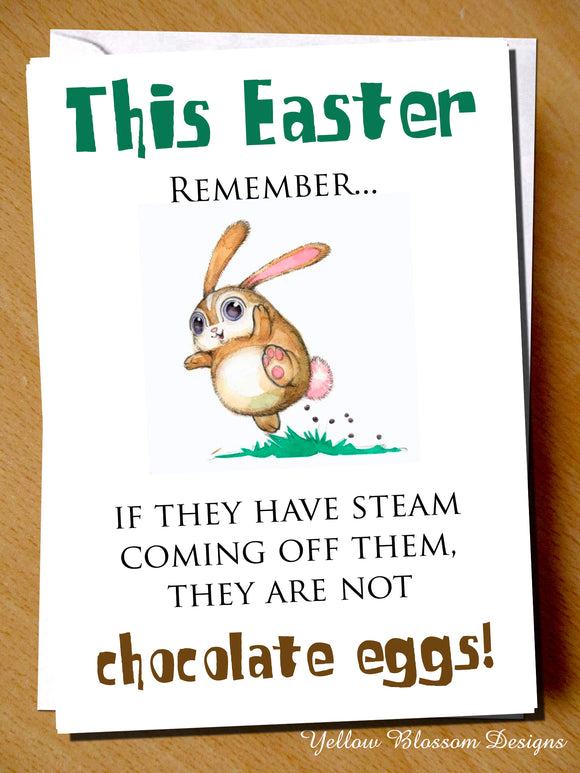 Remember They Might Not Be Chocolate Eggs ~ Easter Greeting Card