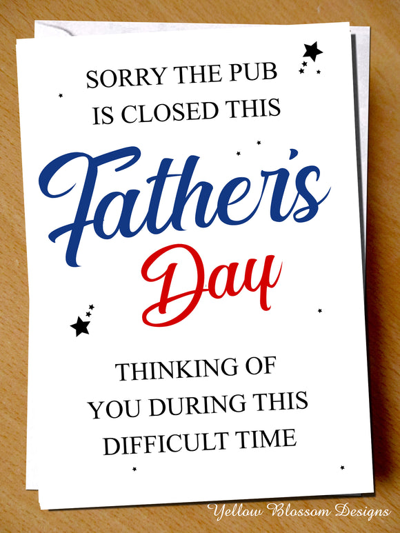 Funny Isolating Fathers Day Card Dad Pub Is Closed Virus 19 Lockdown Dad Joke
