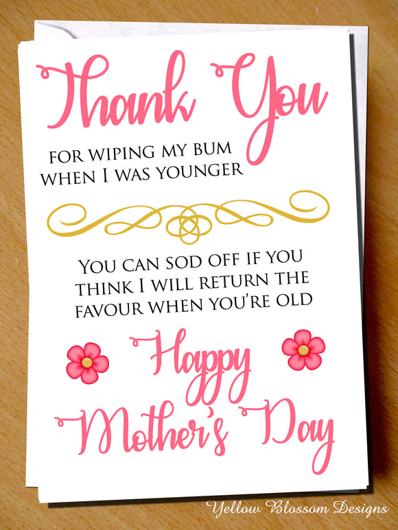 Mother's Day Greetings Card Funny Cheeky Rude Wiping My Bum