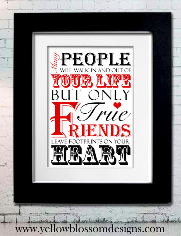 Only True Friends Leave Footprints On Your Heart ~ Personalised Bespoke Framed / Unframed Print
