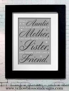 Only An Auntie ~ Personalised Bespoke Framed / Unframed Print