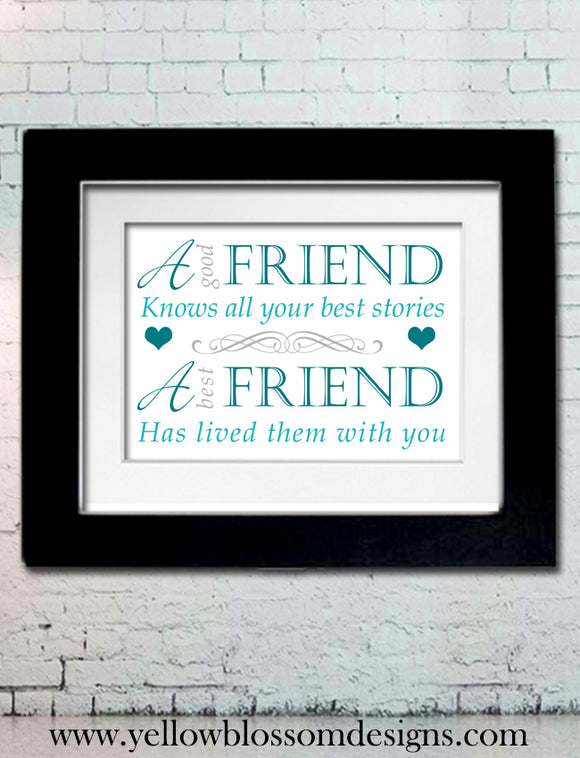A Good Friend vs A Great Friend ~ Framed Friendship Print - YellowBlossomDesignsLtd
