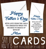 Father's Day Card Stepchild Funny Rude Banter Step Dad Shacked Up