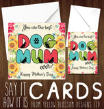 Best Dog Mum Ever! Card