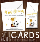 Football Birthday Card ~ Sorry I Can't Join You To Celebrate Footie Is On