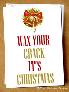 Wax Your Crack It's Christmas