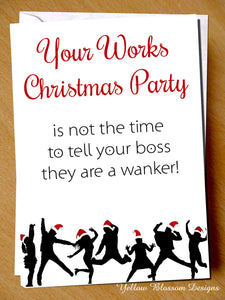 Funny Rude Greeting Card ~ Works Christmas Party ~ Boss Is A Wanker