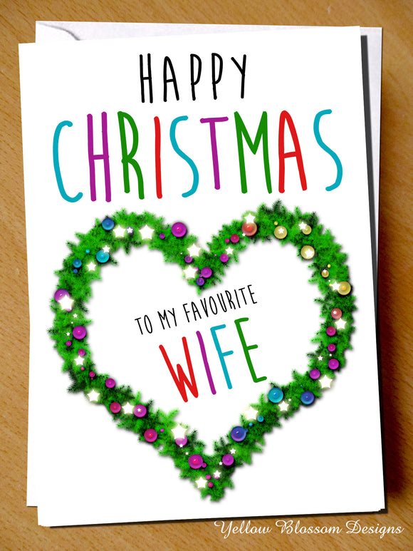 Happy Christmas To My Favourite Wife