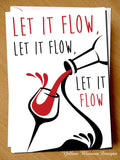 Let It Flow, Let It Flow, Let It Flow. Christmas