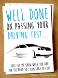 Well Cone On Passing Your Driving Test.. Just Let Me know When You Are On The Road So I Can Stay Off It!