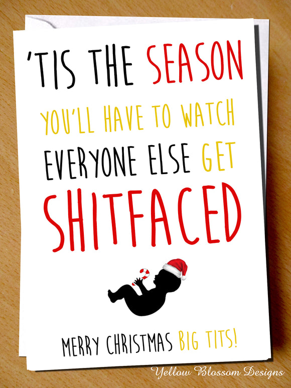 'Tis The Season You'll Have To Watch Everyone Else Get Shitfaced. Merry Christmas Big Tits! - YellowBlossomDesignsLtd