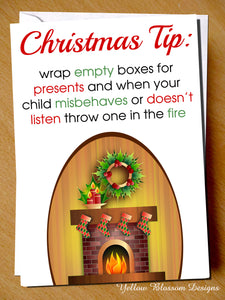Christmas Tip: Wrap Empty Boxes For Presents And When Your Child Misbehaves Or Doesn't Listen Throw One In The Fire! - YellowBlossomDesignsLtd